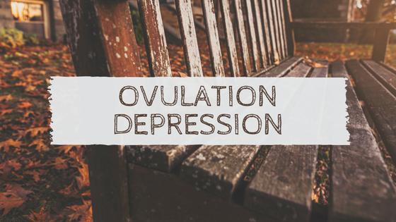 OVULATION DEPRESSION